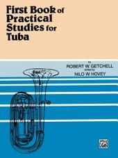 Practical Studies for Tuba, Book 1: Book 1