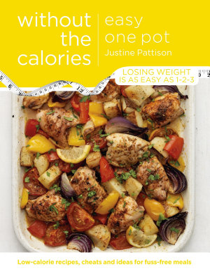 Easy One Pot Without the Calories