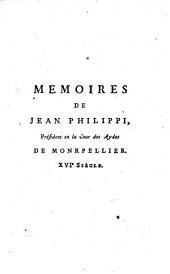 Mémoires de Jean Philippi, Président de la Cour des Aydes de Montpellier... [éd. par Aubais]