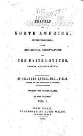 Travels in North America, in the Years 1841-2: With Geological Observations on the United States, Canada, and Nova Scotia, Volumes 1-2