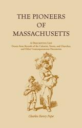 The Pioneers Of Massachusetts Book PDF