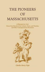 The Pioneers of Massachusetts Book