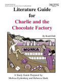 Literature Guide For Charlie And The Chocolate Factory Book PDF