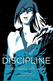 The Discipline Vol. 1