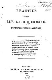 Beauties of the Rev. Legh Richmond: selections from his writings