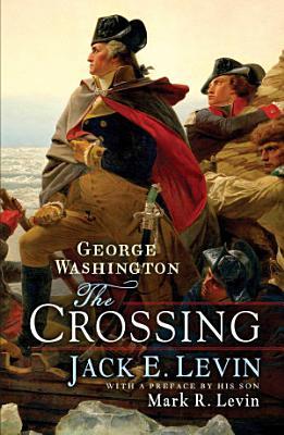 George Washington  The Crossing