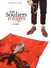 Les souliers rouges - Tome 1 - Georges