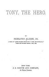 Tony, the Hero