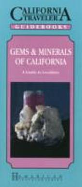 Gems & Minerals of California: A Guide to Localities