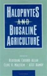 Halophytes and Biosaline Agriculture