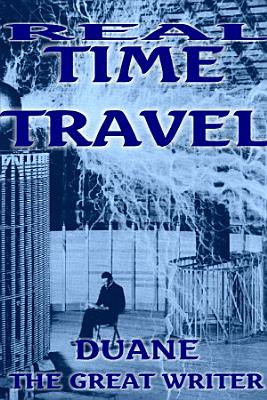 REAL TIME TRAVEL ALLIS HERE AND NOW