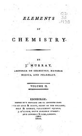 Elements of Chemistry: Volume 2