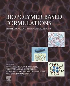Biopolymer Based Formulations