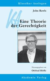 John Rawls – Eine Theorie der Gerechtigkeit: Ausgabe 2