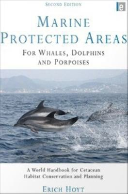 Marine Protected Areas for Whales, Dolphins, and Porpoises