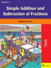 Simple Addition and Subtraction of Fractions: Math Phonics