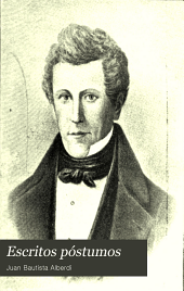 Escritos póstumos de J. B. Alberdi: Volumen 15