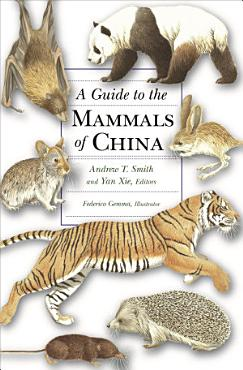 A Guide to the Mammals of China PDF