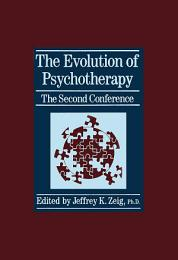 The Evolution Of Psychotherapy: The Second Conference