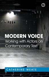 Modern Voice  Working With Actors On Contemporary Text