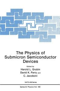 The Physics of Submicron Semiconductor Devices PDF