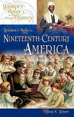Women's Roles in Nineteenth-century America