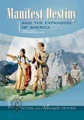 Manifest Destiny and the Expansion of America