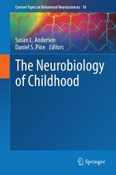 The Neurobiology of Childhood