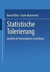 Statistische Tolerierung: Qualität der konstruktiven Gestaltung