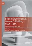 British Experimental Women's Fiction, 1945—1975