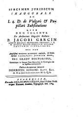 Specimen juridicum inaugurale ad L. 4 D. de Vulgari et Pupillari substitutione: Volume 1