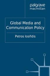 Global Media and Communication Policy: An International Perspective