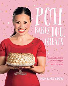 Poh Bakes 100 Greats Book