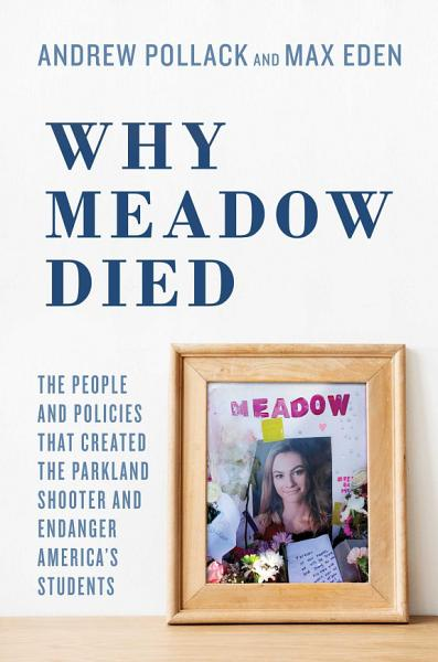 Download Why Meadow Died Book