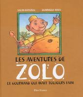 Les Aventures de Zolo: Le gourmand qui avait toujours faim