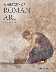 A History Of Roman Art Book PDF