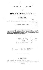 Magazine of Horticulture, Botany, and All Useful Discoveries and Improvements in Rural Affairs: Volume 14