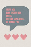 I Love You Even Though You Snore PDF