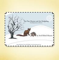 The Pine Marten and the Hedgehog PDF