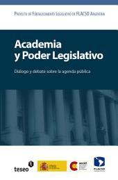 Academia y poder legislativo: Diálogo y debate sobre la agenda pública