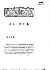 Au Roi, sire, la Faculté de Médecine en votre Université de Paris, établie ...