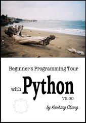 Beginner's Programming Tour with Python V2.00