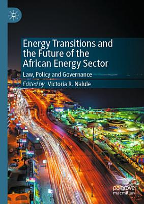Energy Transitions and the Future of the African Energy Sector PDF