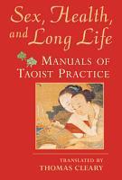 Sex  Health  and Long Life PDF