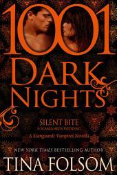 Silent Bite-A Scanguards Wedding: A Scanguards Vampire Novella