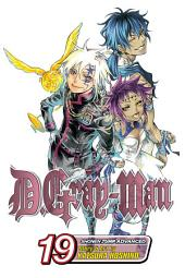 D.Gray-man, Vol. 19: Born of Love and Hate