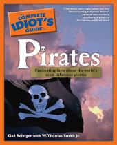 The Complete Idiot's Guide to Pirates