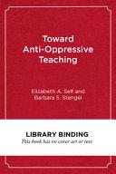 Toward Anti-Oppressive Teaching