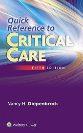 Quick Reference to Critical Care: Edition 5