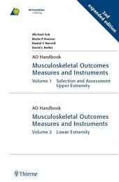 Musculoskeletal Outcomes Measures and Instruments: Edition 2